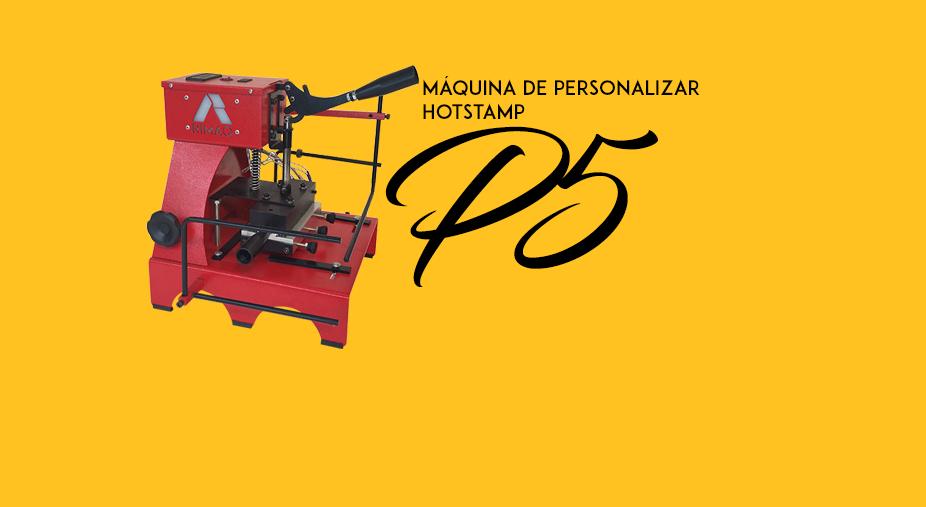 Máquina de Personalizar P5 - Hotstamp