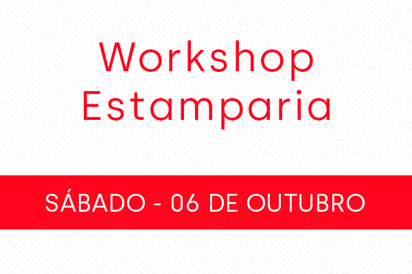 Workshop Estamparia 06/10