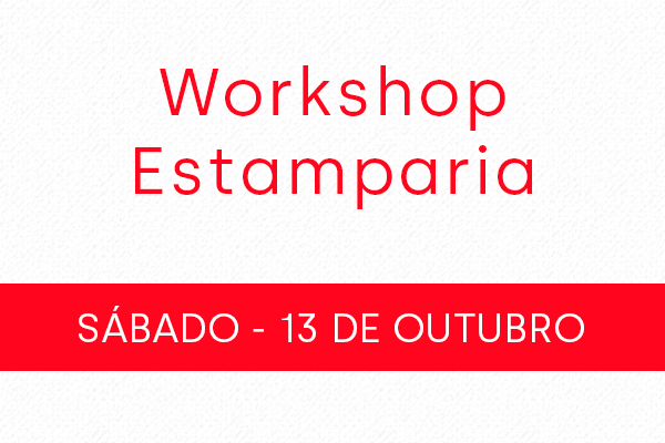 Workshop Estamparia 13/10
