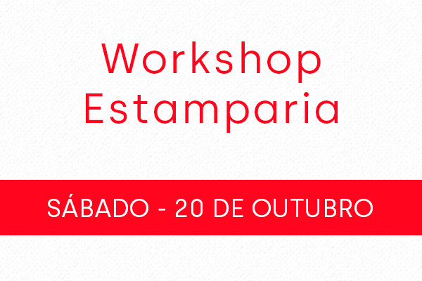 Workshop Estamparia 20/10