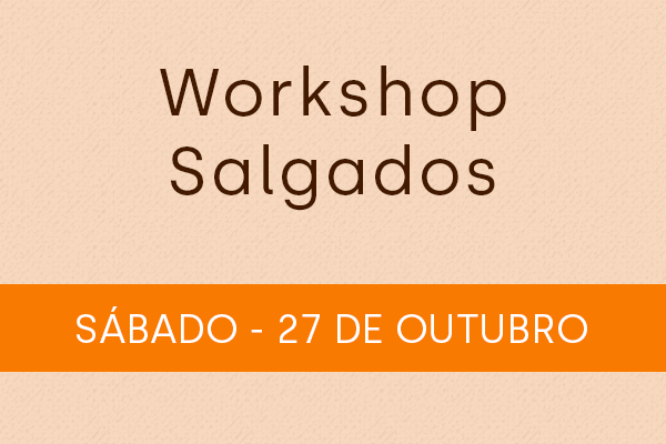 Workshop Salgados 27/10
