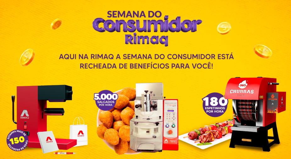 Semana do consumidor rimaq com diversas máquinas